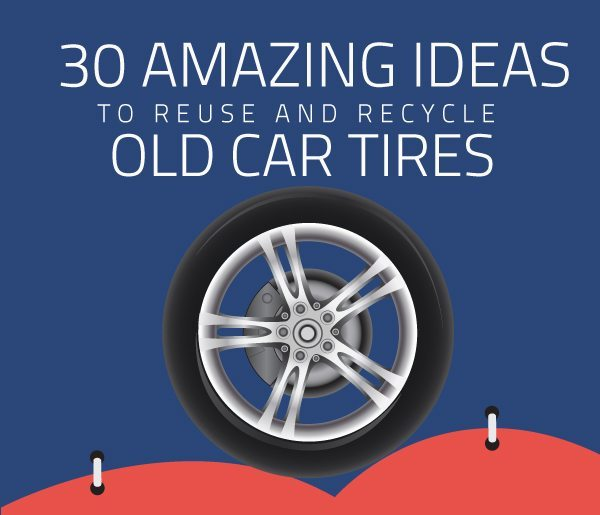 30 amazing ideas to reuse and recycle old car tires 1 of - What can you do with old tires ...