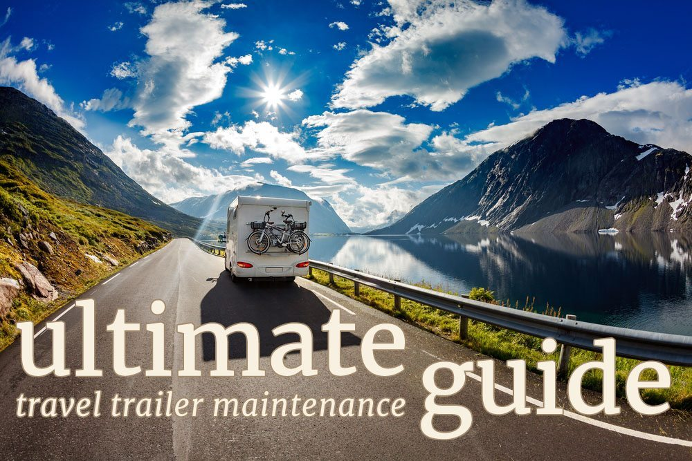 Ultimate-Travel-Trailer-Maintenance-Guide